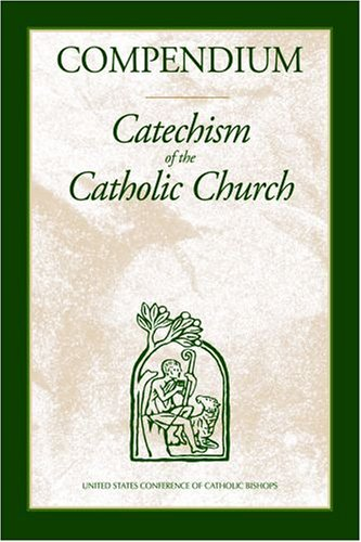 Compendium: Catechism of the Catholic Church 9781574557206