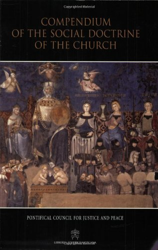 Compendium of the Social Doctrine of the Church 9781574556926