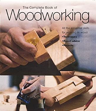Complete Book of Woodworking 9781571451439