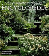 Complete Gardening Encyclopedia