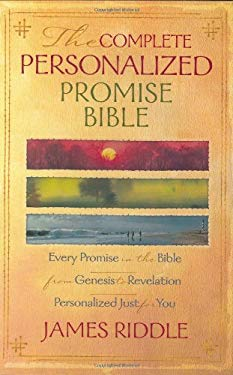 Complete Personalized Promise Bible: Every Promise in the Bible from Genesis to Revelation, Written Just for You 9781577945376