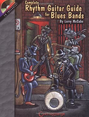 Complete Rhythm Guitar Guide for Blues Bands 9781574241389