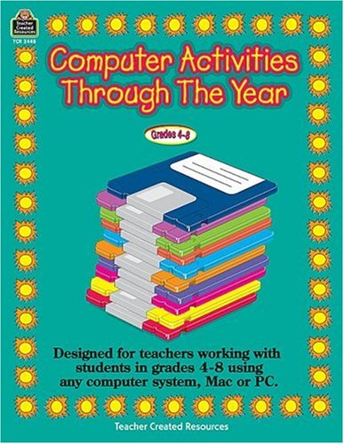 Computer Activities Through the Year 9781576904480