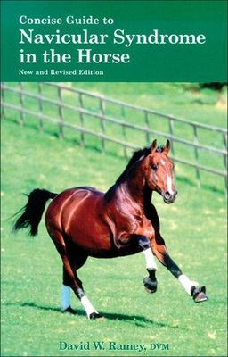 Concise Guide to Navicular Syndrome in the Horse 9781570762277