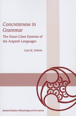 Concreteness in Grammar 9781575866062