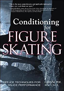 Conditioning for Figure Skating: Off-Ice Techniques for On-Ice Performance 9781570282201