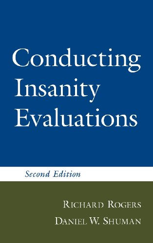Conducting Insanity Evaluations, Second Edition 9781572305212