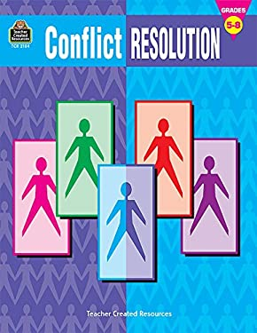 Conflict Resolution, Grades 5-8 9781576901045