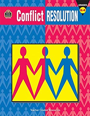 Conflict Resolution, Grades K-4 9781576901038