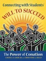 Connecting with Students' Will to Succeed: The Power of Conation 9781575178912
