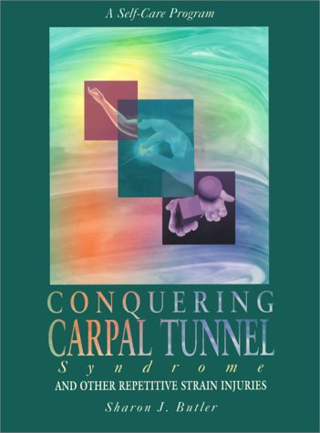 Conquering Carpal Tunnel 9781572240391