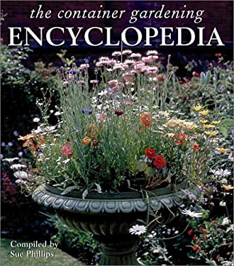 Container Gardening Encyclopedia 9781571458421