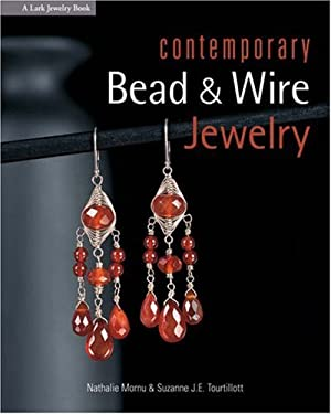 Contemporary Bead & Wire Jewelry 9781579907006