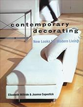 Contemporary Decorating: New Looks for Modern Living