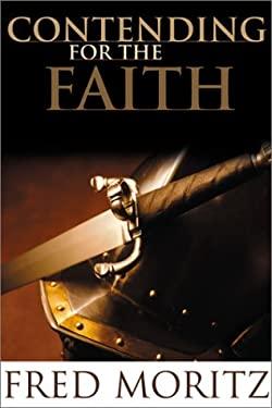 Contending for the Faith 9781579243616