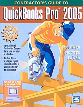 Contractor's Guide to QuickBooks Pro 2005 [With CD-ROM] 9781572181564