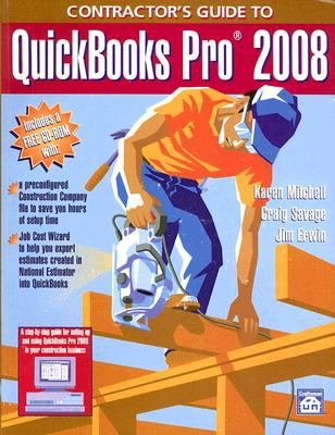 Contractor's Guide to QuickBooks Pro 2008 [With CDROM] 9781572182004