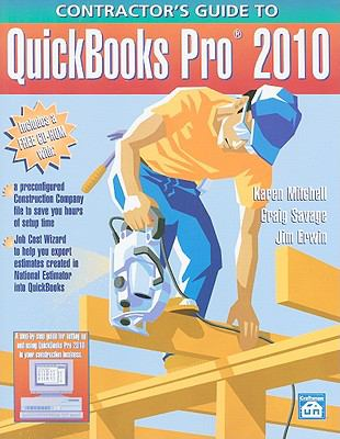Contractor's Guide to QuickBooks Pro 2010 [With CDROM] 9781572182363