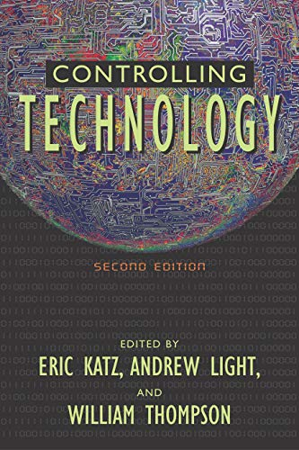 Controlling Technology: Contemporary Issues 9781573929837