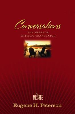 Conversations Bible-MS: The Message with Its Translator