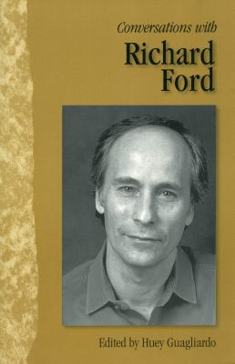 Conversations with Richard Ford 9781578064069