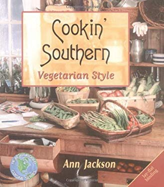 Cookin' Southern: Vegetarian Style 9781570670923
