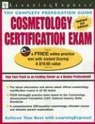 Cosmetology Certification Exam: The Complete Preparation Guide 9781576855645