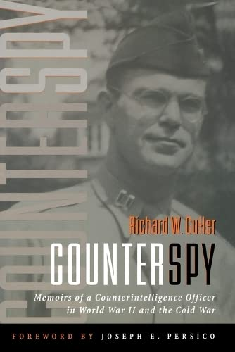 Counterspy: Memoirs of a Counterintelligence Officer in World War II and the Cold War 9781574888461