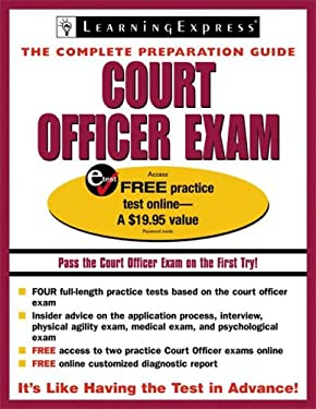 Court Officer Exam: The Complete Preparation Guide [With Free Practice Test Online Access Code] 9781576855805