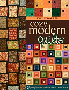 Cozy Modern Quilts: 23 Easy Pieced Projects to Bust Your Stash 9781571206220