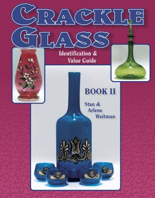 Crackle Glass Identification and Value Guide 9781574320145