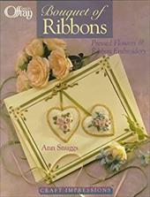 Craft Impressions: A Bouquet of Ribbons: Pressed Flowers & Ribbon Embroidery