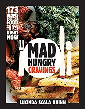 Cravings: 160 Recipes for What You Want to Eat Right Now 9781579654382