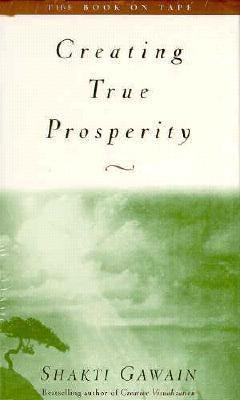 Creating True Prosperity Audio 9781577310556
