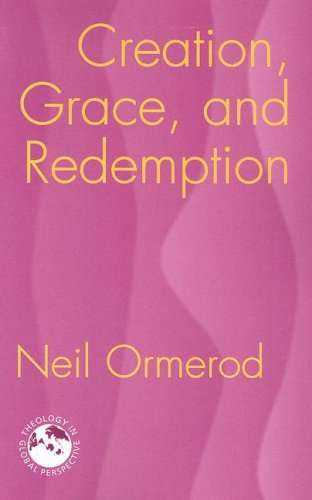 Creation, Grace, and Redemption 9781570757051