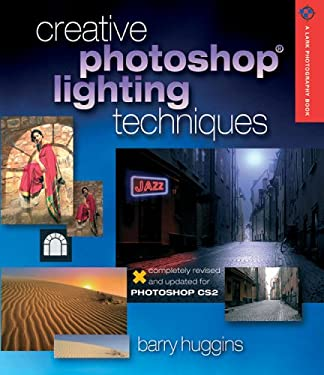 Creative Photoshop Lighting Techniques 9781579907600