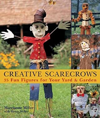 Creative Scarecrows: 35 Fun Figures for Your Yard & Garden
