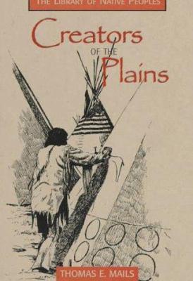 Creators of the Plains 9781571780478