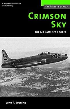 Crimson Sky: The Air Battle for Korea