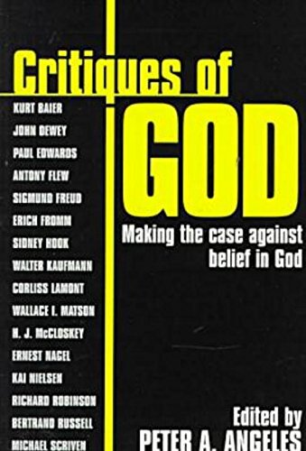 Critiques of God: Making the Case Against the Belief in God 9781573921237