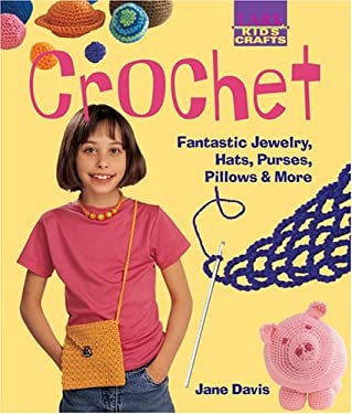 Crochet: Fantastic Jewelry, Hats, Purses, Pillows & More (9781579904777) photo