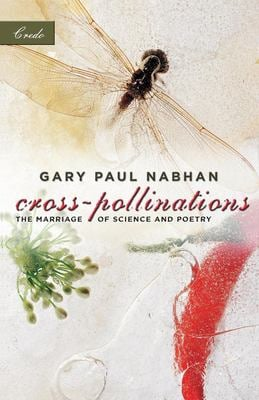 Cross-Pollinations: The Marriage of Science and Poetry 9781571312709