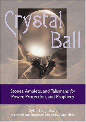 Crystal Ball 9781578633487