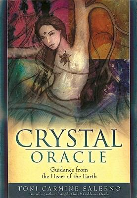 Crystal Oracle: Guidance from the Heart of the Earth 9781572814875