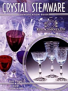 Crystal Stemware Identification Guide 9781574320312