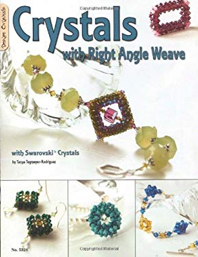 Crystals with Right Angle Weave with Swarovski Crystals 9781574216349