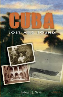 Cuba: Lost and Found 9781578603909