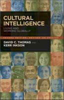 Cultural Intelligence: Living and Working Globally 9781576756256