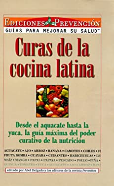 Curas de La Cocina Latina = Cures from the Latin Kitchen 9781579540401