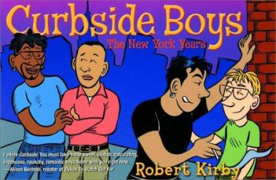 Curbside Boys: The New York Years 9781573441544